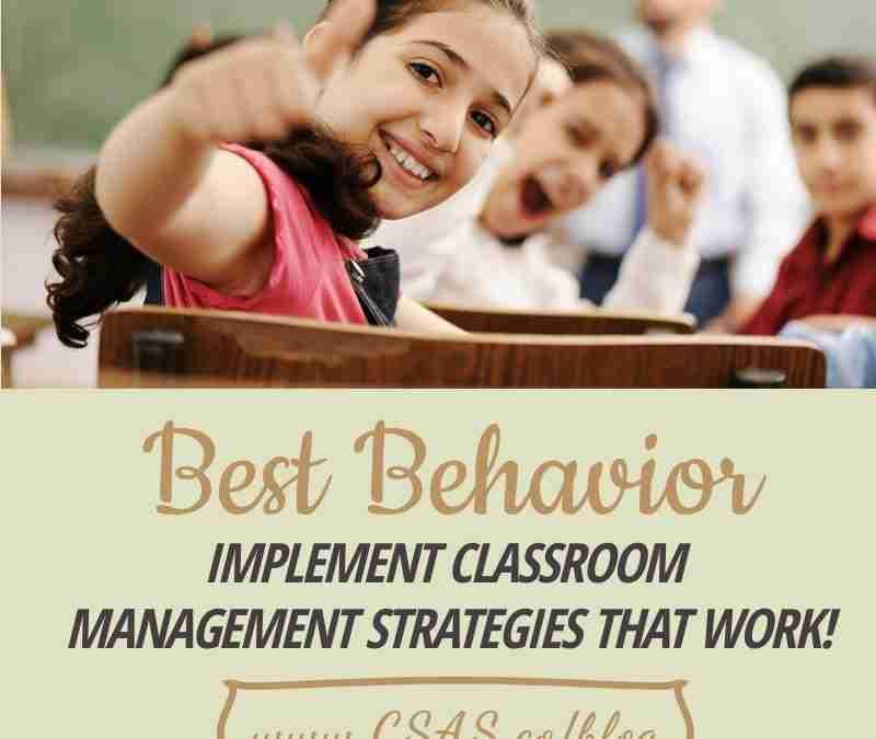 Best Behaviors – Implement Classroom Management Strategies that Work!