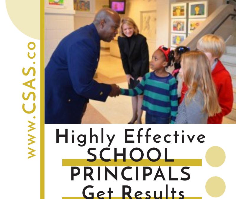 Highly Effective School Principals Get Results