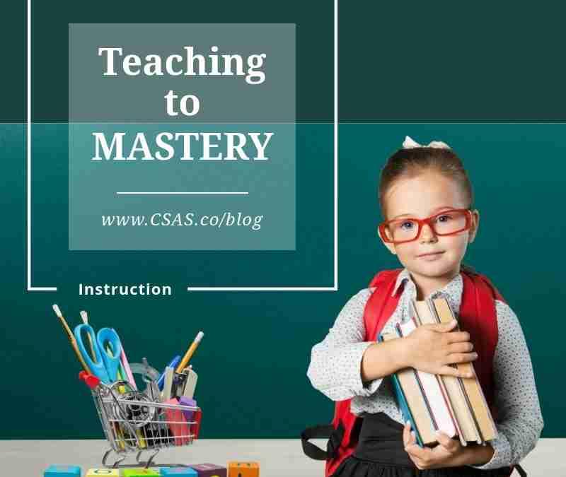 Teaching to Mastery