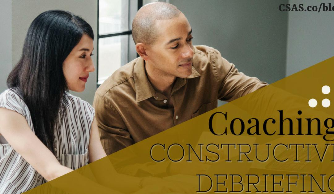 Coaching: Constructive Debriefing