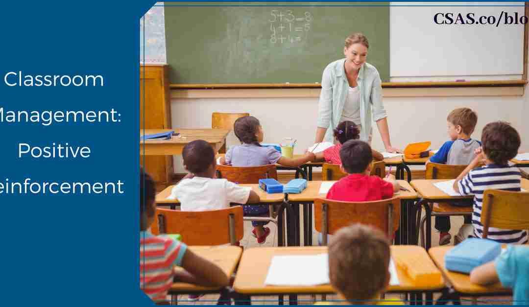 Classroom Management: Positive Reinforcement
