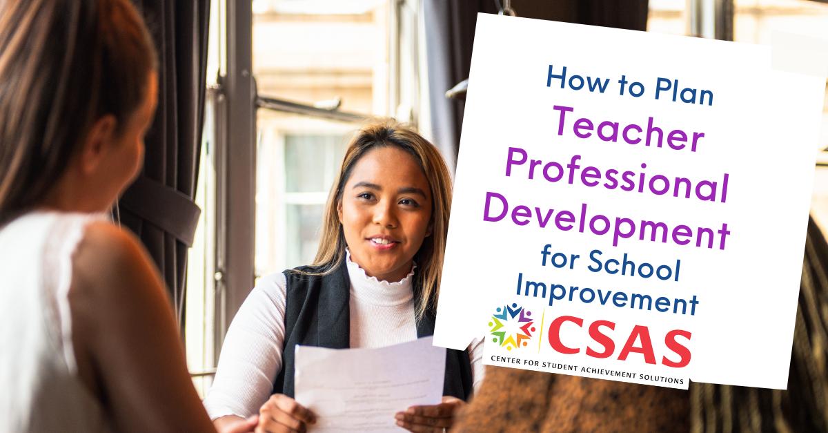 How to Plan Teacher Professional Development for School Improvement