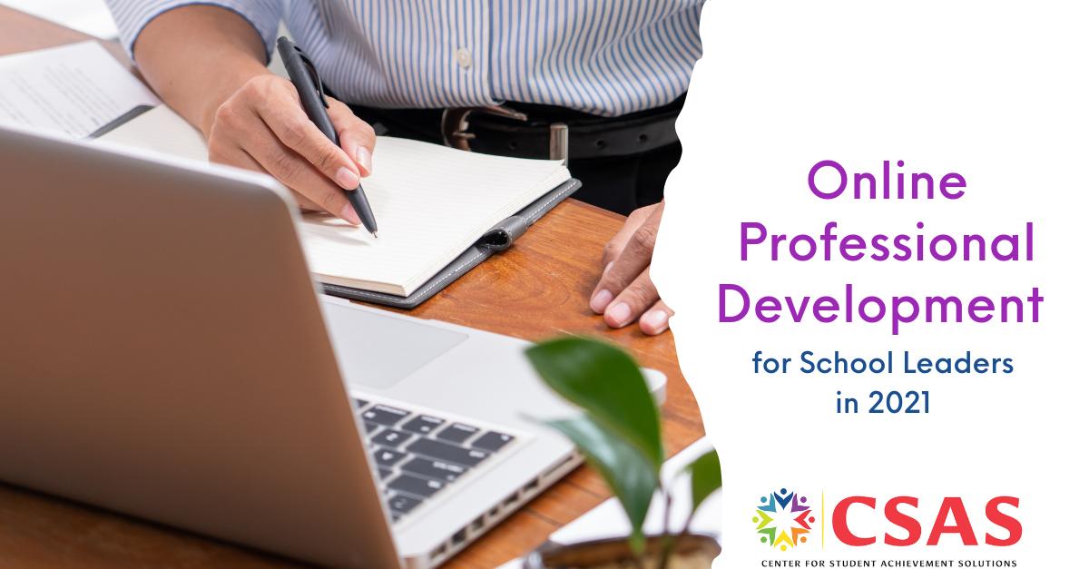 Online Professional Development for School Leaders in 2021